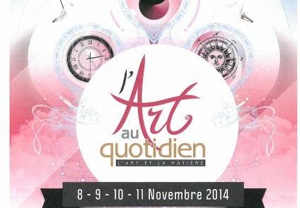 Salon l'Art au Quotidien 8 – 9 – 10 – 11 Novembre