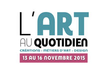 Salon « L'Art au Quotidien » Tours 2015